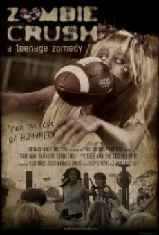 Zombie Crush: A Teenage Zomedy online streaming