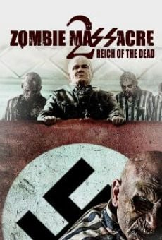 Ver película Zombie Massacre 2: Reich of the Dead