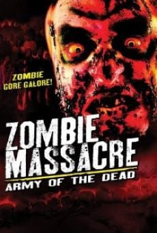 Película: Zombie Massacre: Army of the Dead