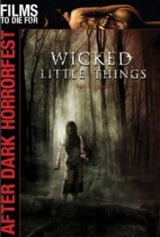 Wicked Little Things on-line gratuito