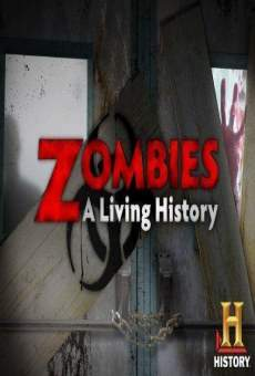 Zombies: A Living History on-line gratuito