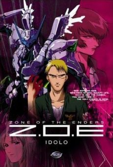 Ver película Zone of the Enders: 2167 Idolo