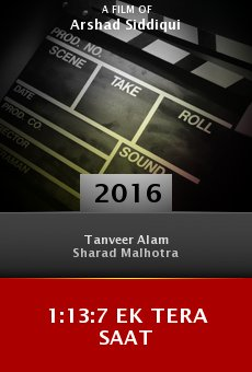 Watch 1:13:7 Ek Tera Saat online stream