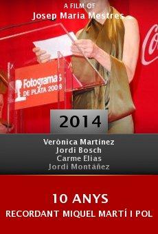 10 anys recordant Miquel Martí i Pol online