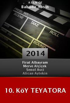 Ver película 10. Köy Teyatora