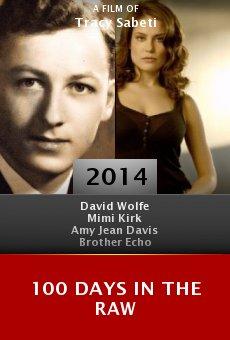 Ver película 100 Days in the Raw