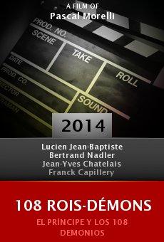 Ver película 108 Rois-Démons
