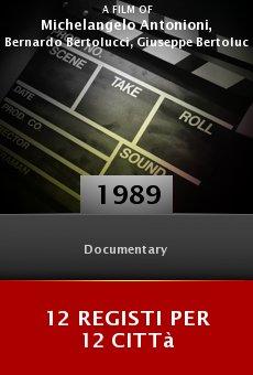 Ver película 12 registi per 12 città
