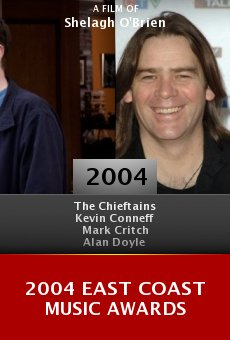 2004 East Coast Music Awards online free