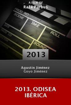 Ver película 2013. Odisea Ibérica