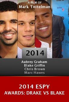 Watch 2014 ESPY Awards: Drake vs Blake online stream