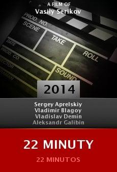 Ver película 22 minuty