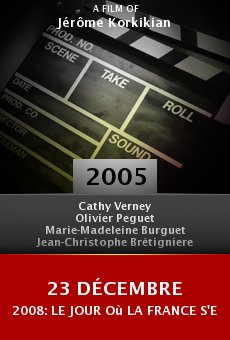 23 décembre 2008: le jour où la France s'est arrêtée online free