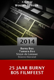 25 Jaar Burny Bos Filmfeest online free