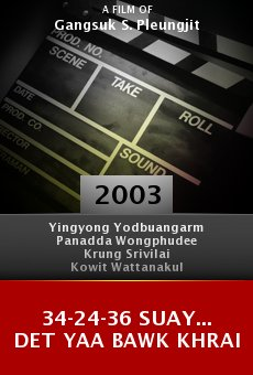 34-24-36 suay... Det yaa bawk khrai online free