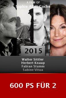 Ver película 600 PS für 2