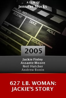 627 lb. Woman: Jackie's Story online free