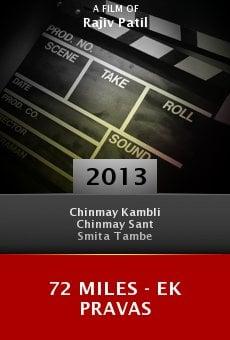 Ver película 72 Miles - Ek Pravas