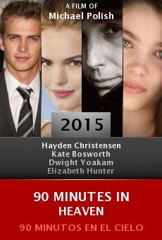 90 Minutes in Heaven online
