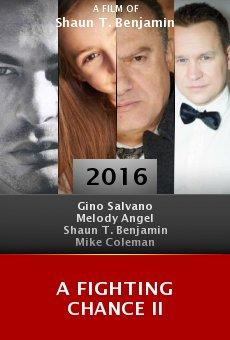 Ver película A Fighting Chance II