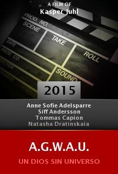 Ver película A.G.W.A.U.