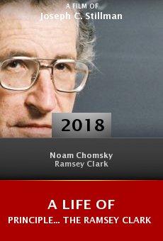 Ver película A Life of Principle... The Ramsey Clark Story