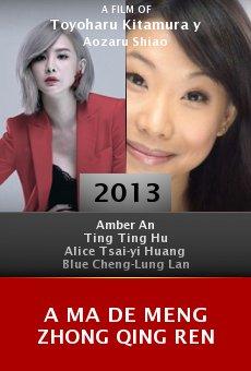 A ma de meng zhong qing ren online