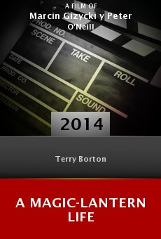 Watch A Magic-Lantern Life online stream