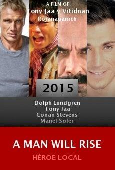 Ver película A Man Will Rise