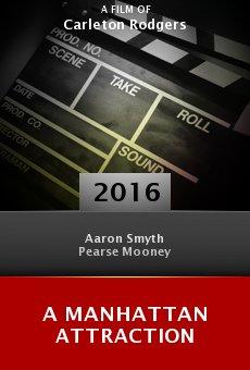 Watch A Manhattan Attraction online stream