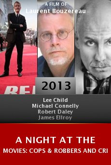 Watch A Night at the Movies: Cops & Robbers and Crime Writers online stream
