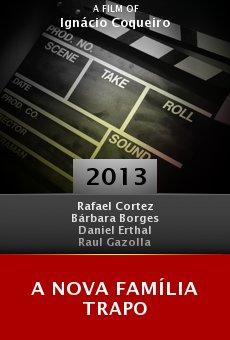 Ver película A Nova Família Trapo