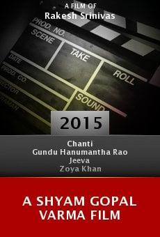 A Shyam Gopal Varma Film online