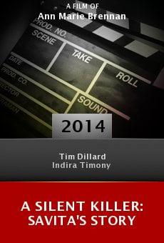 A Silent Killer: Savita's Story online