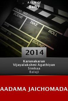 Ver película Aadama Jaichomada