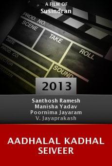 Aadhalal Kadhal Seiveer online free