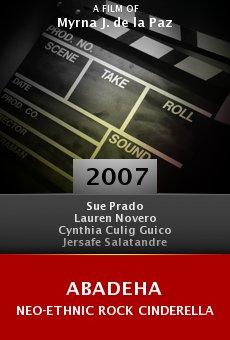 Abadeha Neo-Ethnic Rock Cinderella online free