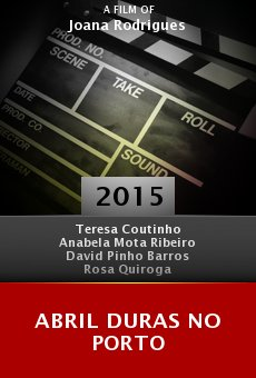 Ver película Abril Duras no Porto