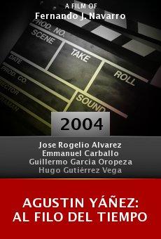 Agustin Yáñez: Al filo del tiempo online free