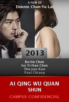 Ver película Ai qing wu quan shun