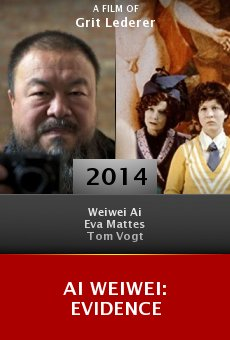 Watch Ai Weiwei: Evidence online stream