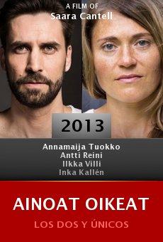 Ver película Ainoat oikeat