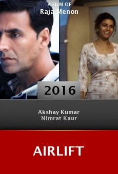 Watch Airlift online stream