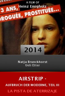 Ver película Airstrip - Aufbruch der Moderne, Teil III