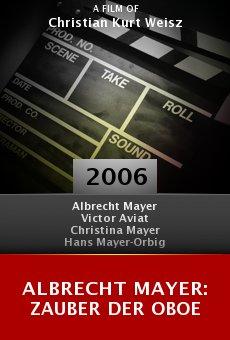 Albrecht Mayer: Zauber der Oboe online free