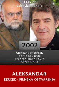 Aleksandar Bercek - filmska ostvarenja online free
