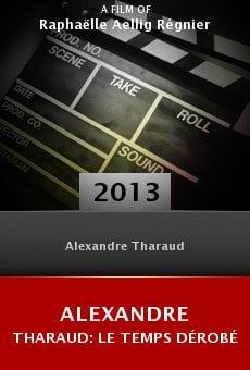 Alexandre Tharaud: Le temps dérobé online free