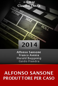 Alfonso Sansone produttore per caso Online Free