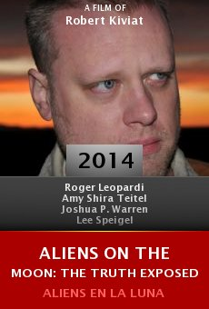 Aliens on the Moon: The Truth Exposed online free