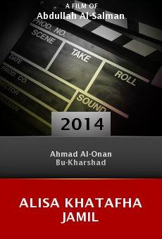 Ver película Alisa Khatafha Jamil